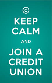 Keep Calm and Join a Credit Union